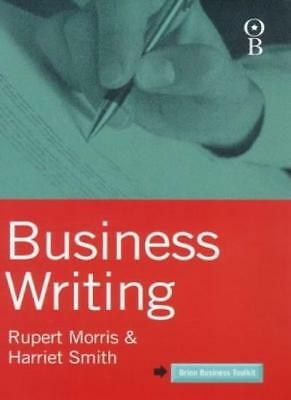 Business Writing (Orion Business Toolkit) By Rupert Morris