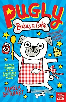 Pugly Bakes a Cake by Pamela Butchart Book The Cheap Fast Free Post