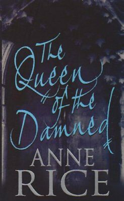 The Queen of the Damned By Anne Rice. 9780708860724