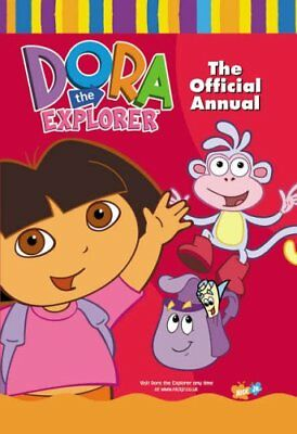 Dora the Explorer Official Annual By Anon