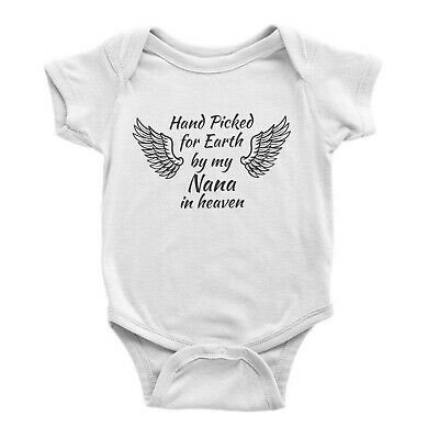 8c2ab41f2 Hand Picked For Earth By My Nana In Heaven Baby Vest Bodysuit Gift Present