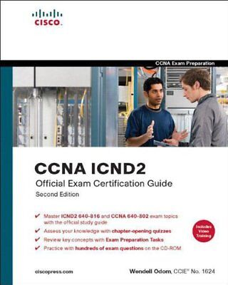 CCNA ICND2 Official Exam Certification Guide (CCNA Exams 640-816 and 640-802) (