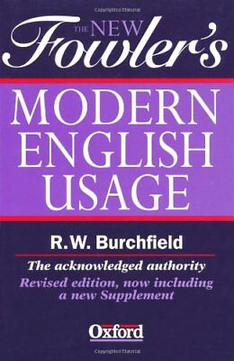 The New Fowler's Modern English Usage (New Fowler's Modern English Usage, 3rd E