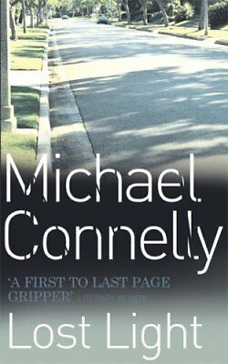 Lost Light By Michael Connelly. 9780752842561