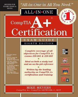 [PDF] CompTIA A+ Certification All-in-One Exam Guide, 8th Edition by Mike Meyers