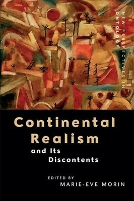 CONTINENTAL REALISM & ITS DISCONTENTS, Morin, Marie-Eve, 97814744...