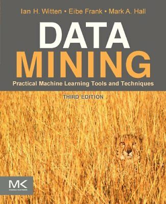[PDF] Data Mining Practical Machine Learning Tools and Techniques by Ian H. Witt