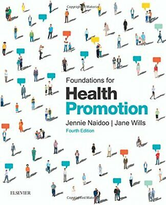 Foundations for Health Promotion, 4e (Public Health a... by Wills BA  MA  MSc  P