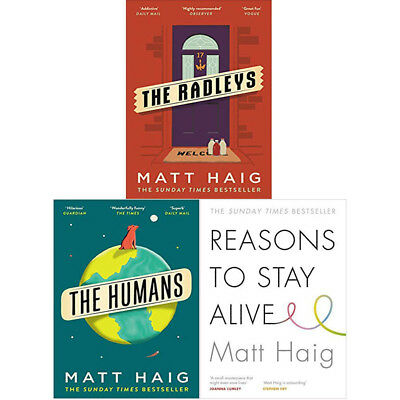 Matt Haig 3 Books Collection Set Humans Reasons to Stay Alive The Radleys