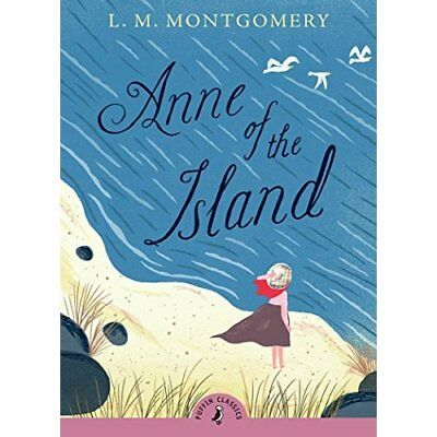 Anne of the Island (Puffin Classics) - Paperback NEW Montgomery, L.  2009-08-06