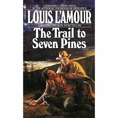 Trail to Seven Pines - Mass Market Paperback NEW L'Amour, Louis 1993-05-01