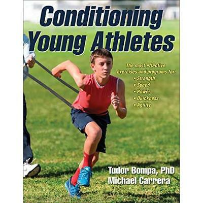 Conditioning Young Athletes - Paperback NEW Tudor Bompa(Aut 2015-08-10