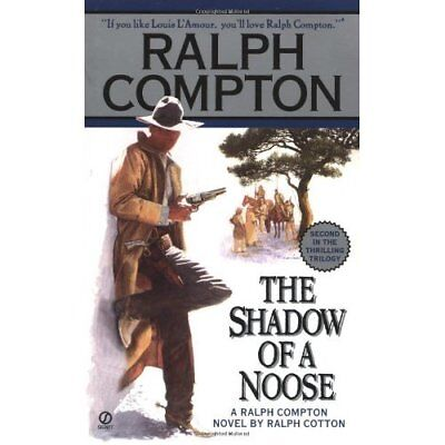 The Shadow of a Noose - Mass Market Paperback NEW Compton, Ralph 2000-03-30