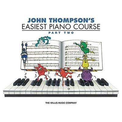 John Thompson's Easiest Piano Course - Part 2 - Book On - Paperback NEW Thompson