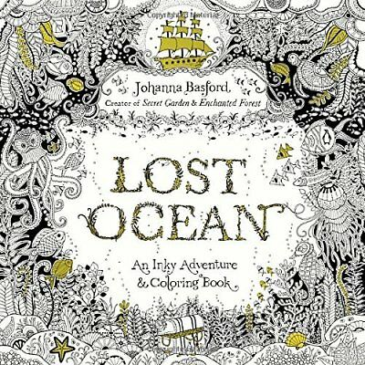Lost Ocean: An Inky Adventure and Coloring Book - Paperback NEW Johanna Basford