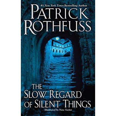 The Slow Regard of Silent Things (Kingkiller Chronicles - Hardcover NEW Patrick