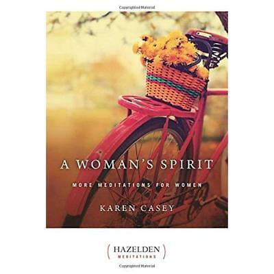A Woman's Spirit: More Meditations for Women from the A - Paperback NEW Casey, K