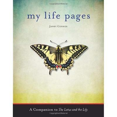 My Life Pages: A Journal - Paperback NEW Conner, Janet 2013-03-15