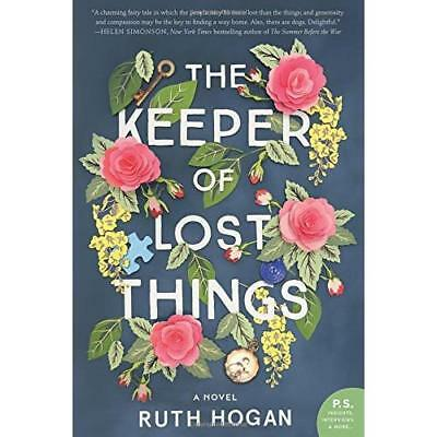 The Keeper of Lost Things - Paperback / softback NEW Hogan, Ruth 28/11/2017