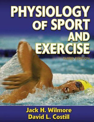 Physiology of Sport and Exercise W/ Keycode Letter By Jack Wilmore