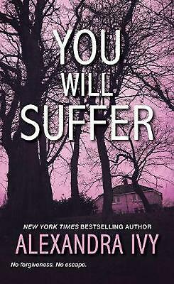 You Will Suffer by Alexandra Ivy (English) Paperback Book Free Shipping!