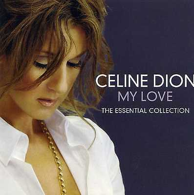 Celine Dion - My Love - The Essential Collection - New Cd!!