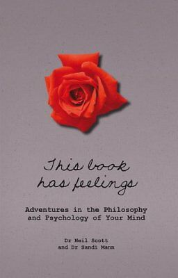 This Book Has Feelings: Adventures in Instinct and ... by Dr Sandi Mann Hardback