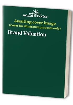 Brand Valuation Hardback Book The Cheap Fast Free Post