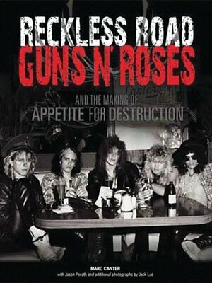 Reckless Road: Guns N' Roses and the Making of Appetite for De... by Marc Canter