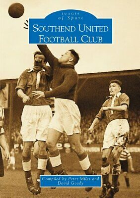 Southend United Football Club (Archive Photographs: I... by Dave Goody Paperback