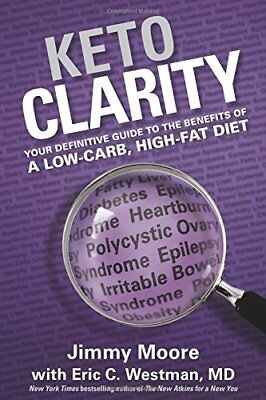 Keto Clarity by Jimmy Moore and Eric C. Westman (eBooks, 2014)
