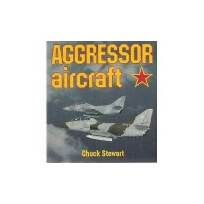 Aggressor Aircraft (Opsrey Colour Library) by Stewart, Chuck Paperback Book The
