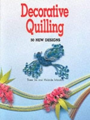 Decorative Quilling  50 New Designs - Trees Tra And Malinda Johnston