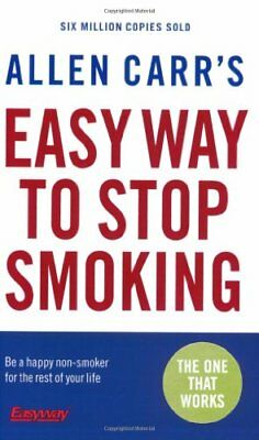 Allen Carr's Easy Way to Stop Smoking By Allen Carr. 9780141026893