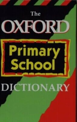 Oxford Primary School Dictionary by OUP Paperback Book The Cheap Fast Free Post