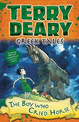 Greek Tales: the Boy Who Cried Horse by Terry Deary Paperback Book Free Shipping