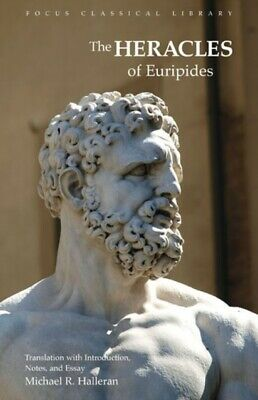 Euripides' Heracles (Focus Classical Library) (Paperback), Haller...