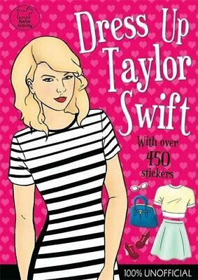 Dress Up Taylor Swift By Buster Books