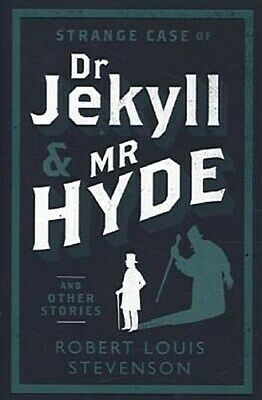 Strange Case of Dr Jekyll and Mr Hyde and Other Stories (Alma Classics) Rob ...