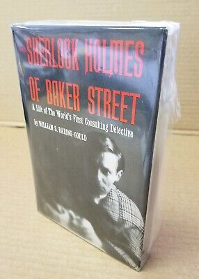 William S. Baring-Gould / Sherlock Holmes of Baker Street The Life 1st 1962