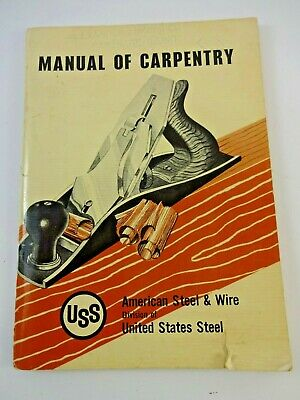 Vintage 1958 USS American Steel & Wire Manual of Carpentry United States Steel