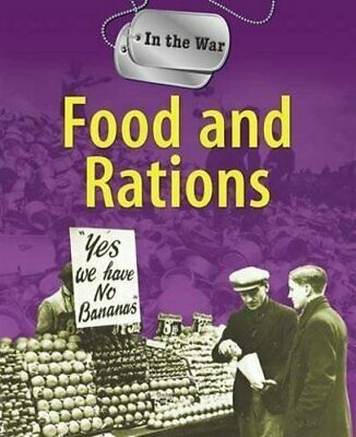 Food and Rations (In The War) by Hicks, Peter Paperback Book The Cheap Fast Free