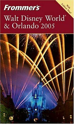Frommer's Walt Disney World & Orlando 2005 (Frommer's Complete Guides) New Paper