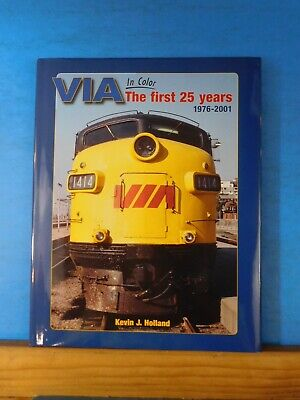 VIA in Color The First 25 years 1976 to 2001 by Kevin Holland Morning Sun Books