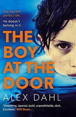 The Boy at the Door by Alex Dahl Book The Cheap Fast Free Post