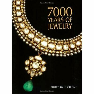 7000 Years of Jewelry: An International History and Illustrated Survey from the
