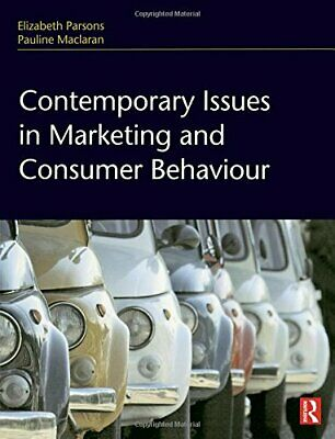 Contemporary Issues in Marketing and Consumer ... by Maclaran, Pauline Paperback