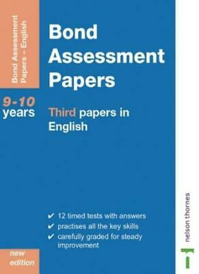 Bond Assessment Papers - Third Papers in English 9-10 Years New Edition-J M Bon