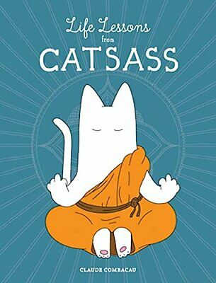 Life Lessons from Catsass by Combacau, Claude Book The Cheap Fast Free Post