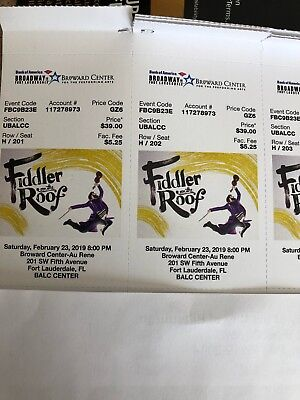 2/23: 2 OR 4 OR 6 Tickets FIDDLER ON THE ROOF FT LAUDERDALE CENTERBALC FREE SHIP